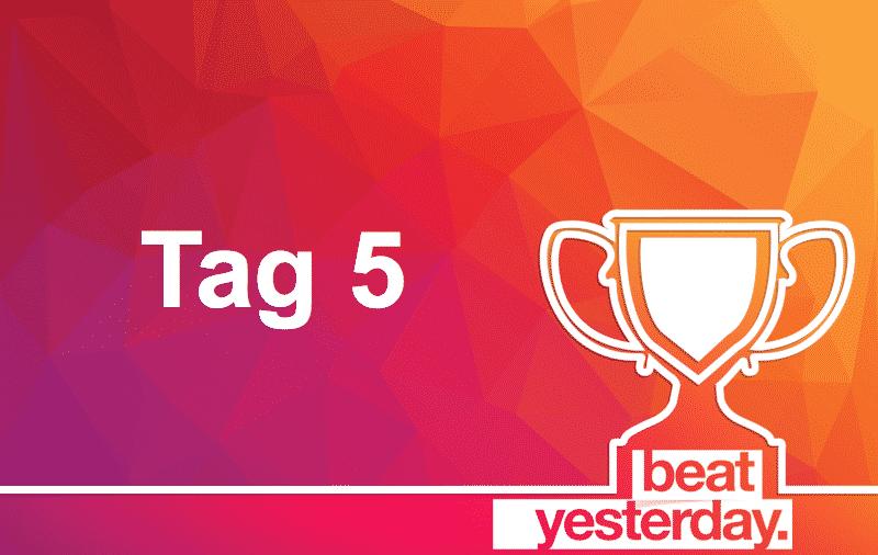 BeatYesterday Challenge Tag 5